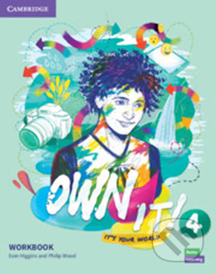 Own it! 4 Workbook - Eoin Higgin
