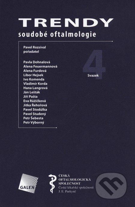 Trendy soudobé oftalmologie 4 - Pavel Rozsíval