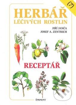 Herbář léčivých rostlin (7) - Jiří Janča, Josef A. Zentrich