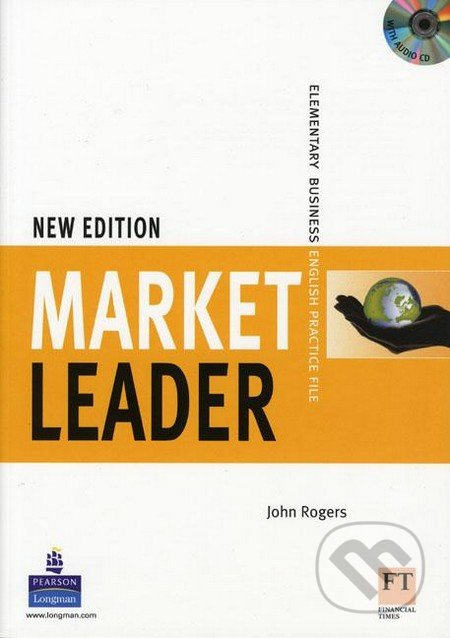 Market Leader - Elementary Business English - Practice File - John Rogers