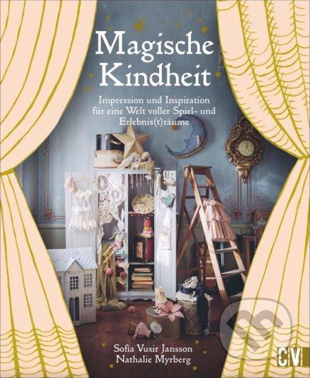 Magische Kindheit - Sofia Vusir Jansson, Nathalie Myrberg