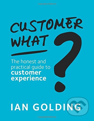 Customer What? - Ian Golding