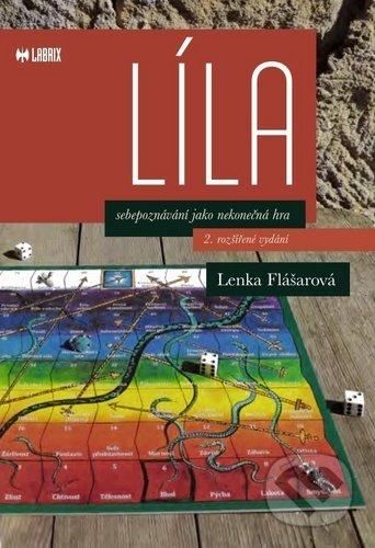 Líla, sebepoznání jako nekonečná hra - Lenka Flášarová