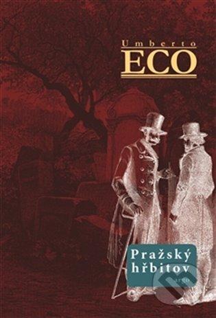 Pražský hřbitov - Umberto Eco