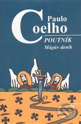 Poutník - Mágův deník - Paulo Coelho