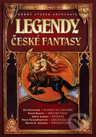 Legendy české fantasy II. - Ondřej Jireš
