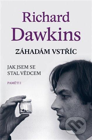 Záhadám vstříc - Richard Dawkins