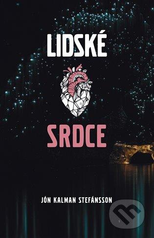 Lidské srdce - Jón Kalman Stefánsson