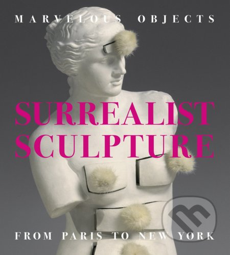 Marvelous Objects Surrealist Sculpture - Valerie J. Fletcher