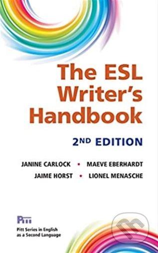 ESL Writer's Handbook - Janine Carlock, Maeve Eberhardt, Jaime Horst, Lionel Menasche