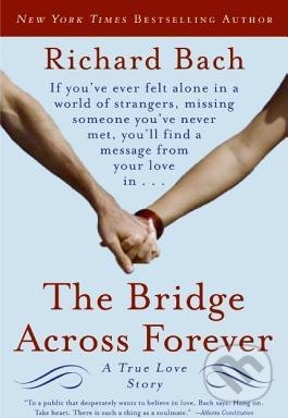 The Bridge Across Forever - Richard Bach