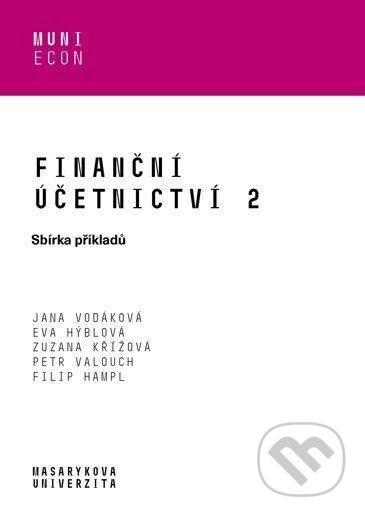 Finanční účetnictví 2 - Sbírka příkladů - Jana Vodáková