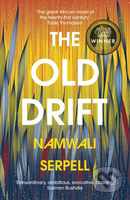 The Old Drift - Namwali Serpell