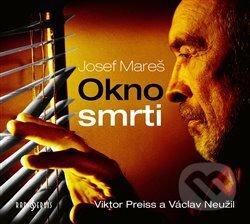 Okno smrti - Josef Mareš