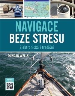 Navigace beze stresu - Duncan Wels