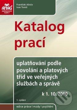 Katalog prací – uplatňování podle povolání a platových tříd ve veřejných službách a správě od 1. 10. 2010 - František Alinče