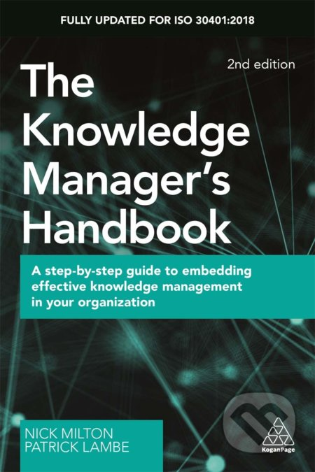 The Knowledge Manager's Handbook - Nick Milton, Patrick Lambe