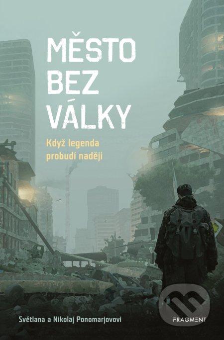 Město bez války - Světlana Ponomarev, Nikolaj Ponomarev