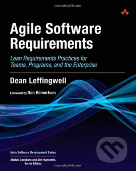 Agile Software Requirements - Dean Leffingwell