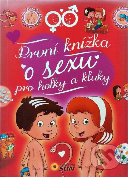 První knížka o sexu pro holky a kluky - Arturo Martín