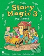 Story Magic 3 - Pupil's Book - Susan House, Katharine Scott