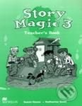 Story Magic 3 - Teacher's Book - Susan House, Katharine Scott