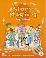 Story Magic 4 - Pupil's Book - Susan House, Katharine Scott
