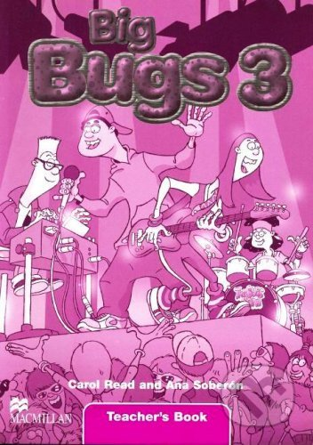 Big Bugs 3 - Teacher's Book - Carol Read, Ana Soberón