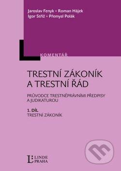 Peticenemocnicesusice.cz Trestní zákoník a trestní řád - 1. díl Image