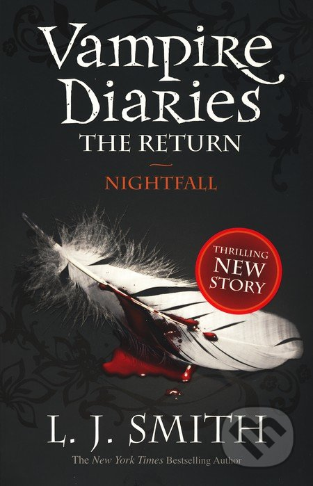 The Vampire Diaries: The Return - Nightfall - L.J. Smith