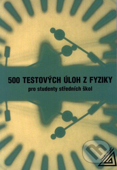 Interdrought2020.com 500 testových úloh z fyziky pro studenty středních škol Image