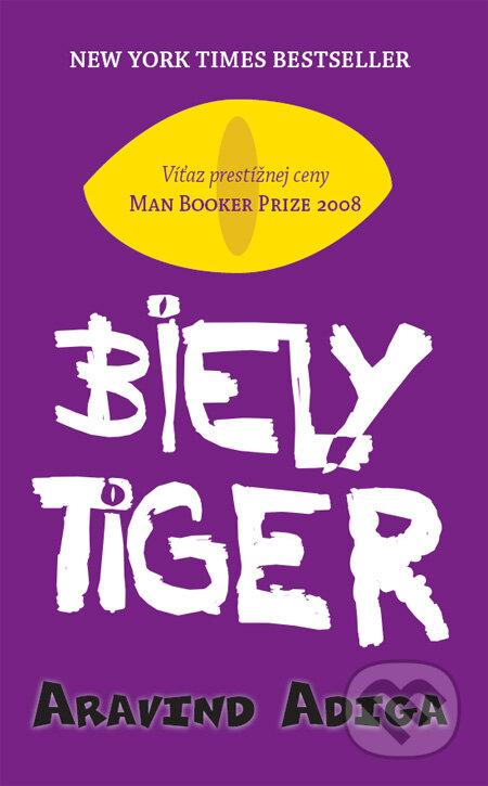Biely tiger - Aravind Adiga