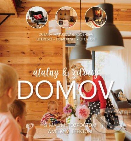 Útulný a zdravý domov - Zuzana Matúšová Girgošková
