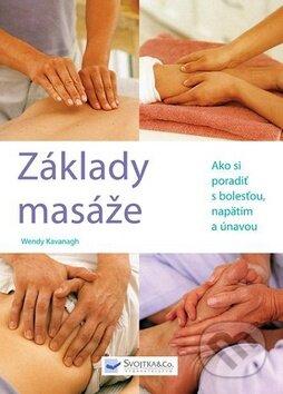 Základy masáže - Wendy Kavanagh