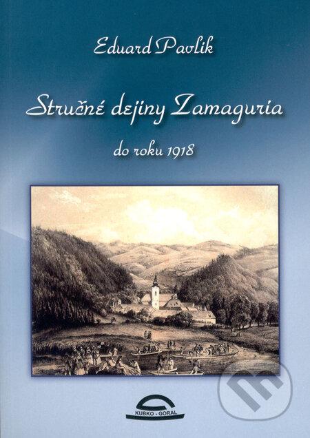 Fatimma.cz Stručné dejiny Zamaguria do roku 1918 Image