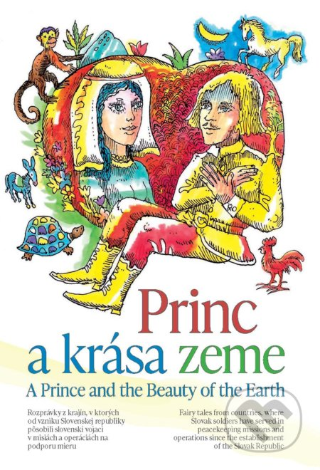 Princ a krása zeme / A Prince and the Beauty of the Earth - Milan Gajdoš (editor), Pavol Vitko, Martin Kellenberger (ilustrátor)
