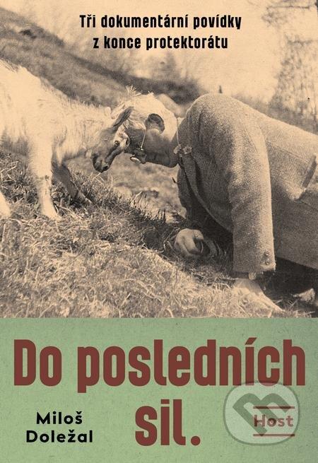 Do posledních sil - Miloš Doležal