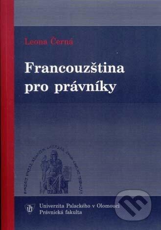 Francouzština pro právníky - Leona Černá