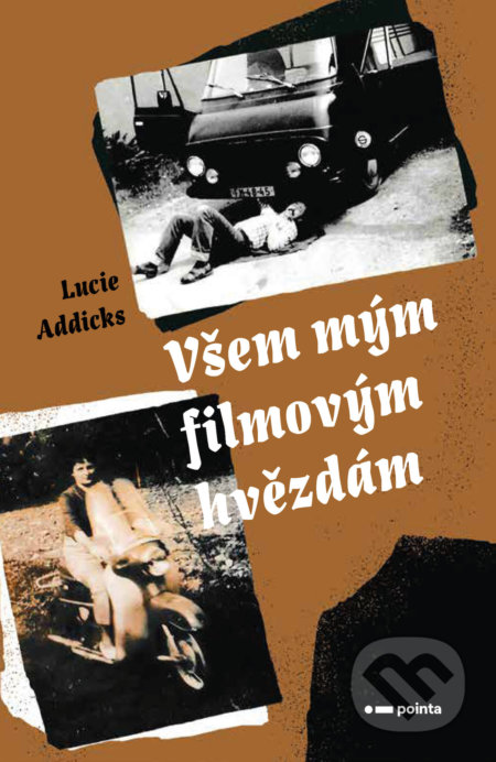 Všem mým filmovým hvězdám - Lucie Addicks