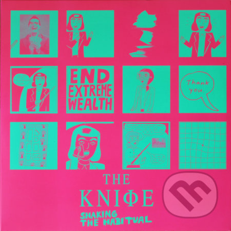 The Knife: Shaking the Habitual - The Knife