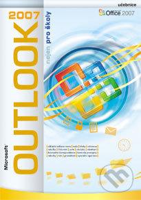 Microsoft Outlook 2007 nejen pro školy - Boris Chytil, Jiří Chytil