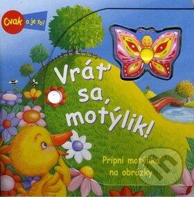 Fatimma.cz Vráť sa, motýlik! Image