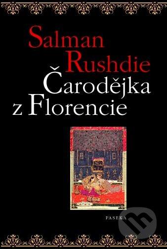 Čarodějka z Florencie - Salman Rushdie
