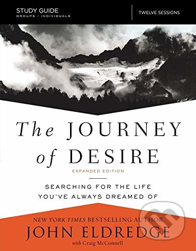 Journey of Desire (Study Guide) - John Eldredge