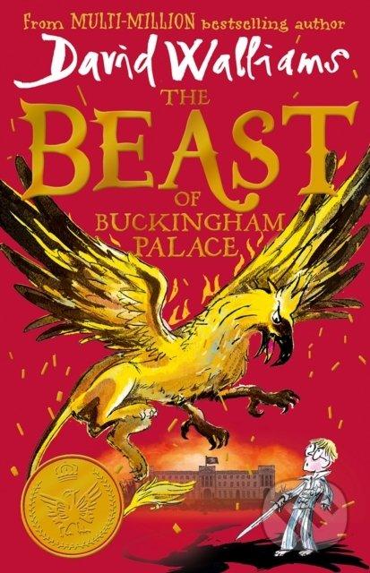 The Beast of Buckingham Palace - David Walliams, Tony Ross (ilustrátor)