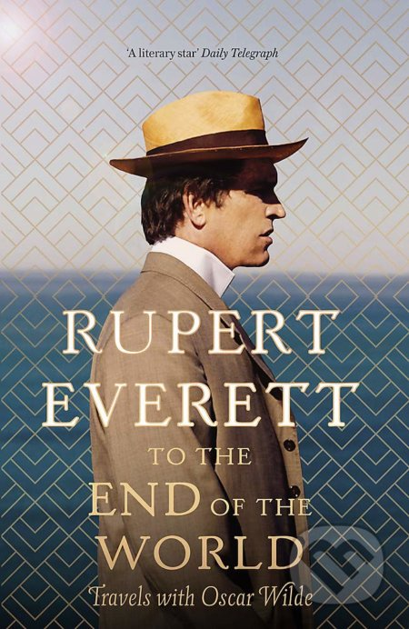 To the End of the World - Rupert Everett