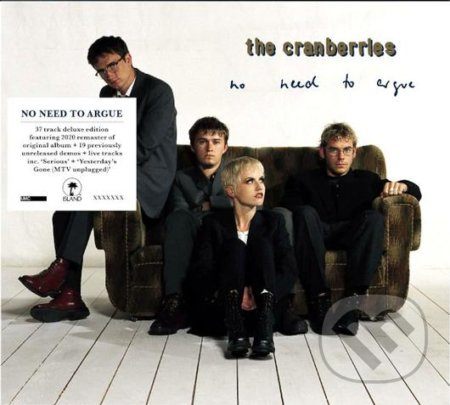 Cranberries: No Need to Argue (Deluxe) - Cranberries