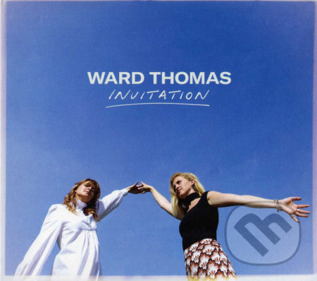 Ward Thomas: Invitation - Ward Thomas