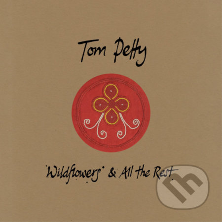 Tom Petty: Wildflowers & All The Rest (Deluxe Edition) - Tom Petty