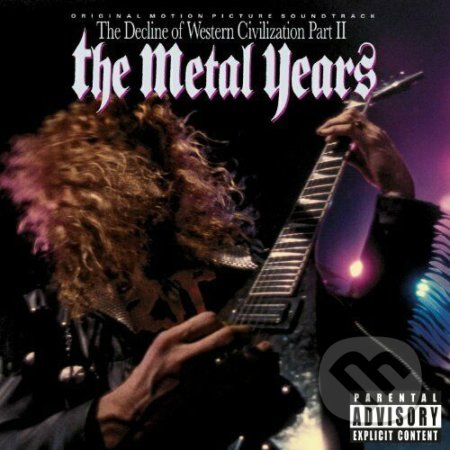 The Decline Of Western Civilization, Part II: The Metal Years -